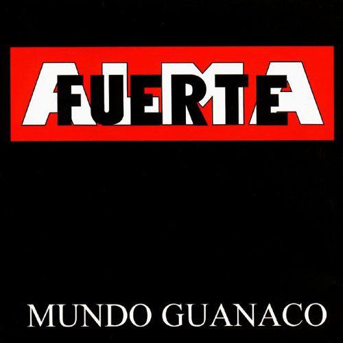 Almafuerte-Mundo Guanaco LP