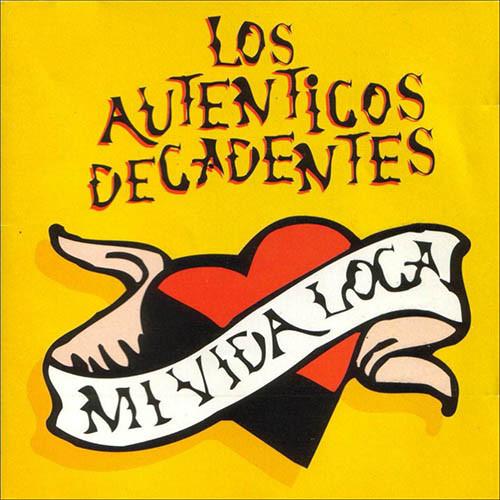 Los Auténticos Decadentes - Mi Vida Loca LP