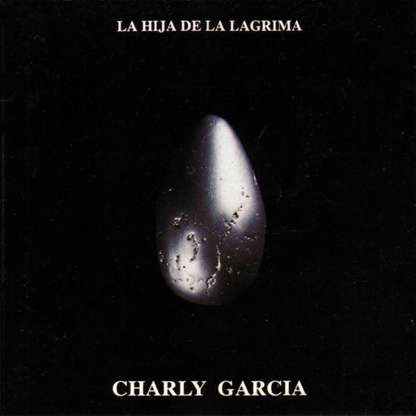 Charly Garcia-La Hija De La Lagrima 2 LPS