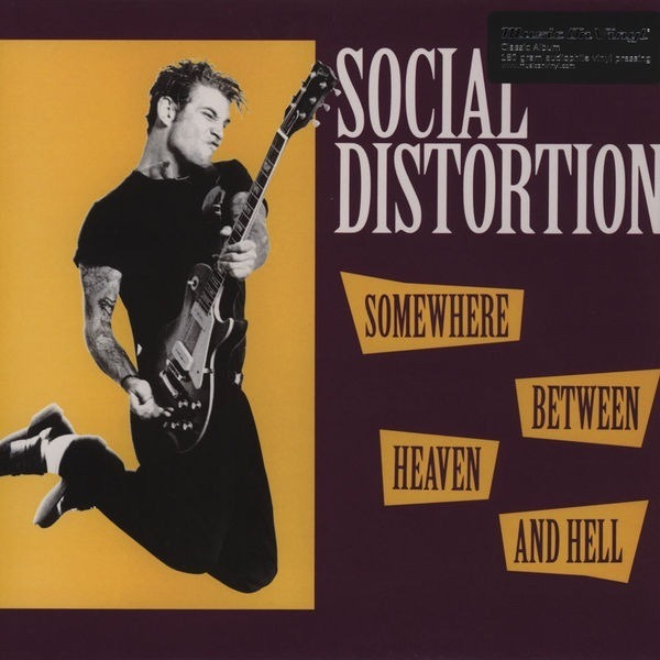 Social Distortion-Somewhere Between Heaven And Hell LP