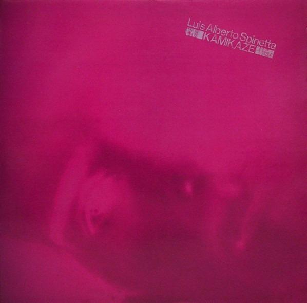 Luis Alberto Spinetta - Kamikaze LP
