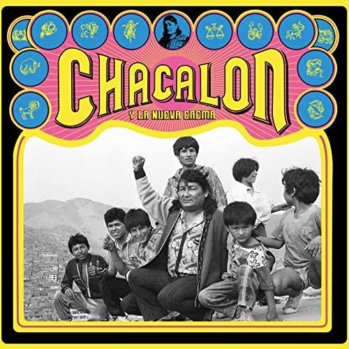 Chacalón Y La Nueva Crema - Chacalón Y La Nueva Crema CD