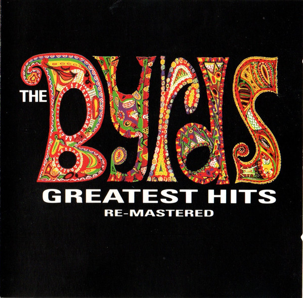 The Byrds - Greatest Hits Re-Mastered