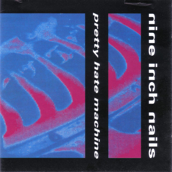 Nine Inch Nails - Pretty Hate Machine CD