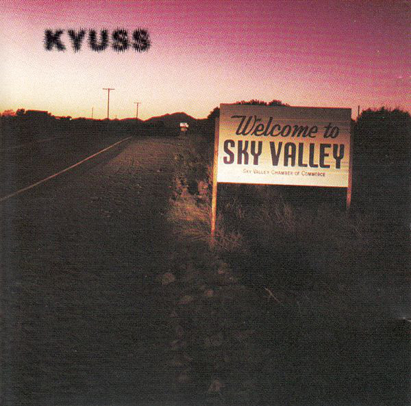 Kyuss - Welcome To Sky Valley CD