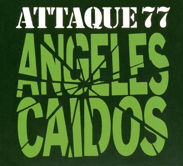 Attaque 77 - Ángeles Caídos CD