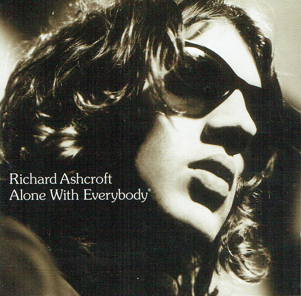 Richard Ashcroft - Alone With Everybody CD