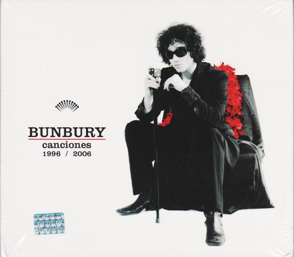 Bunbury* – Canciones 1996 / 2006