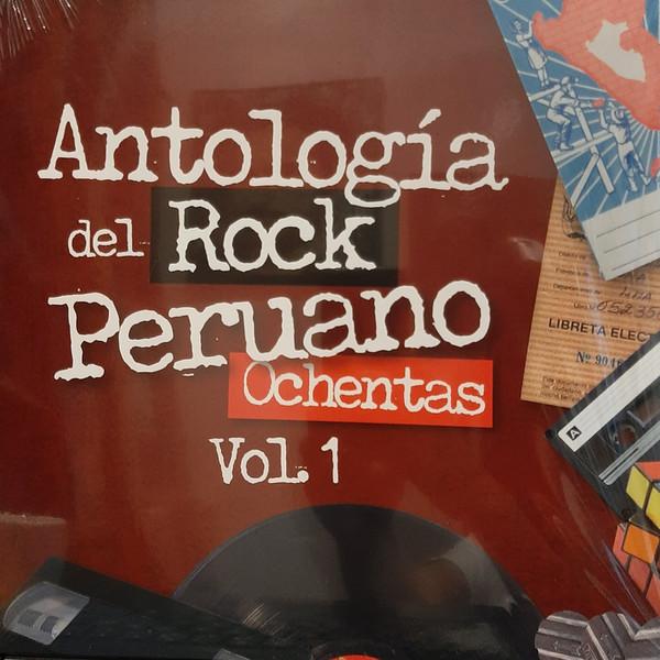 Varios - Antología Del Rock Peruano Ochentas Vol. 1 LP
