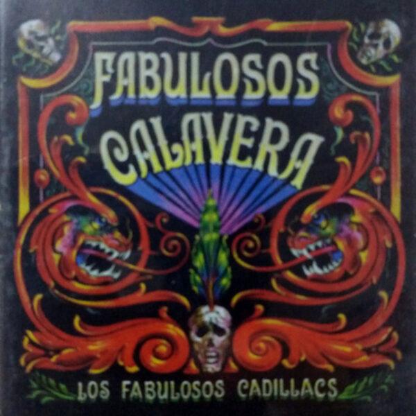Los Fabulosos Cadillacs - Fabulosos Calavera CASSETTE
