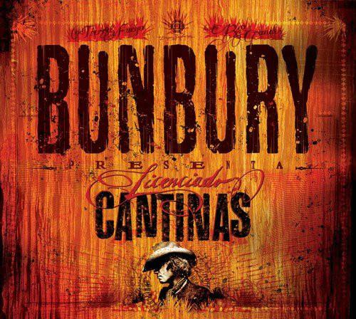 Bunbury* – Licenciado Cantinas