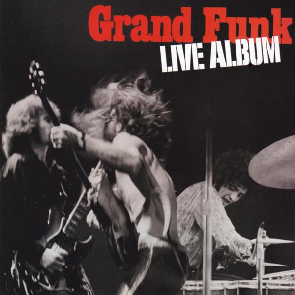 Grand Funk Railroad - Live Album CD