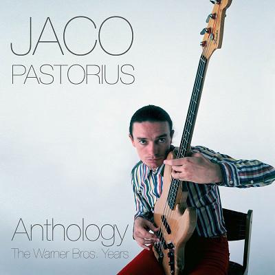 Jaco Pastorius - Anthology: The Warner Bros. Years 2CD