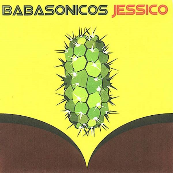 Babasonicos – Jessico