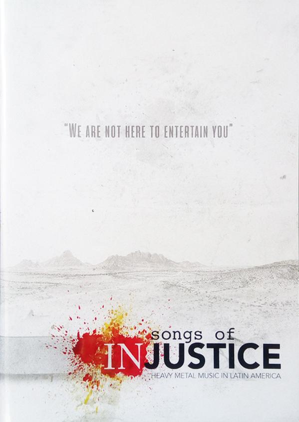 Songs Of Injustice - Heavy Metal Music In Latin America DVD+2CD