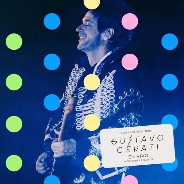 Gustavo Cerati – Fuerza Natural Tour - En Vivo En Monterrey 2009