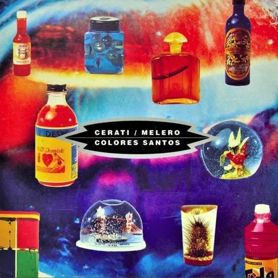 Cerati* / Melero* – Colores Santos