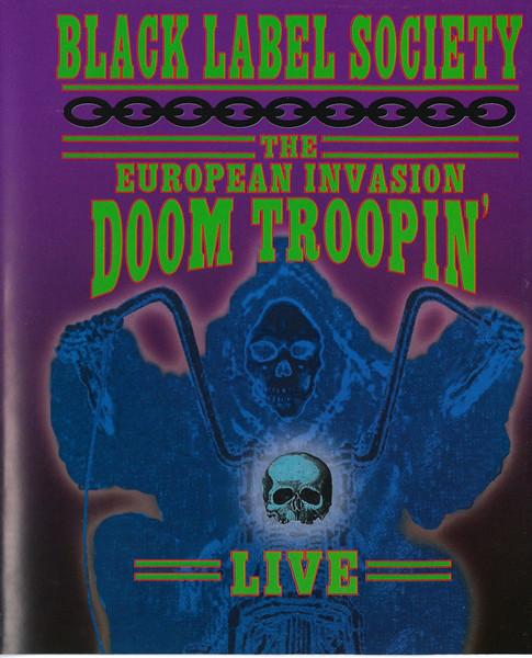 Black Label Society - The European Invasion: Doom Troopin' Live BLURAY