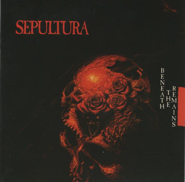 Sepultura - Beneath The Remains CD