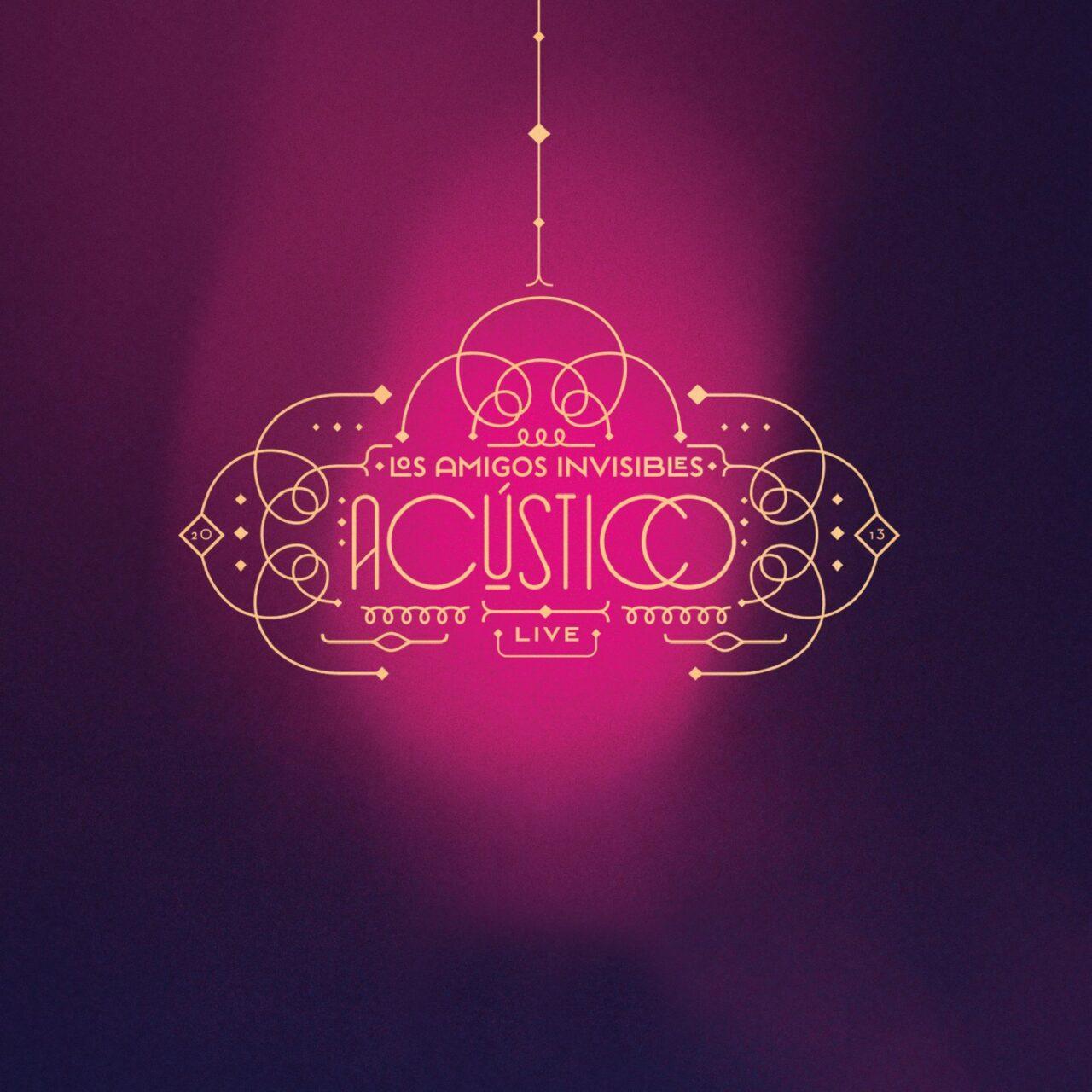 Los Amigos Invisibles - Acústico 1LP+1DVD