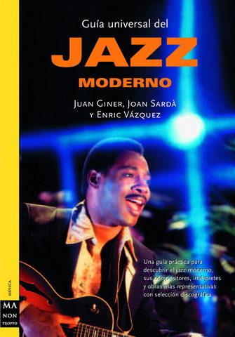 Guía Universal del Jazz Moderno, Juan Giner, Joan Sardà y Enric Vázquez LIBRO