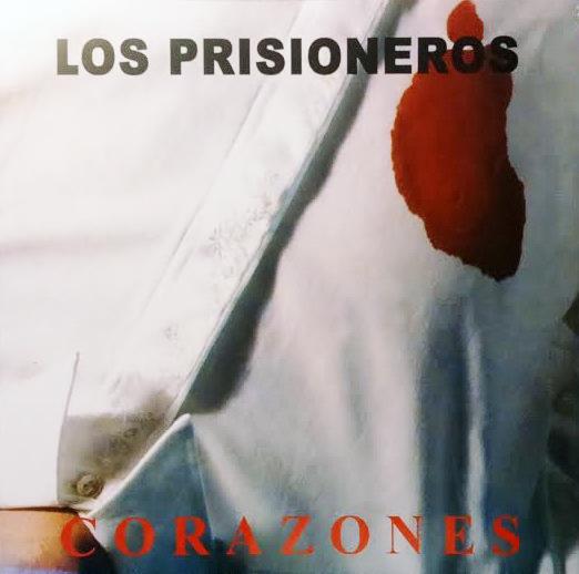 Los Prisioneros - Corazones LP