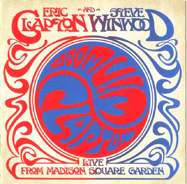 Eric Clapton And Steve Winwood - Live From Madison Square Garden 2CDs