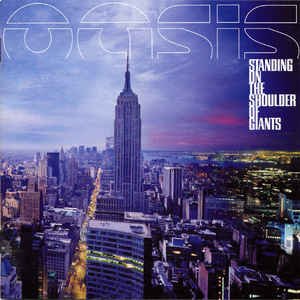 Oasis (2) – Standing On The Shoulder Of Giants
