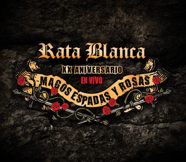 Rata Blanca – Magos Espadas Y Rosas (XX Aniversario En Vivo) CD