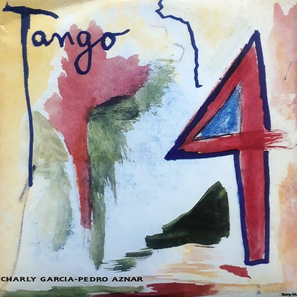 Charly Garcia - Pedro Aznar - Tango 4 LP