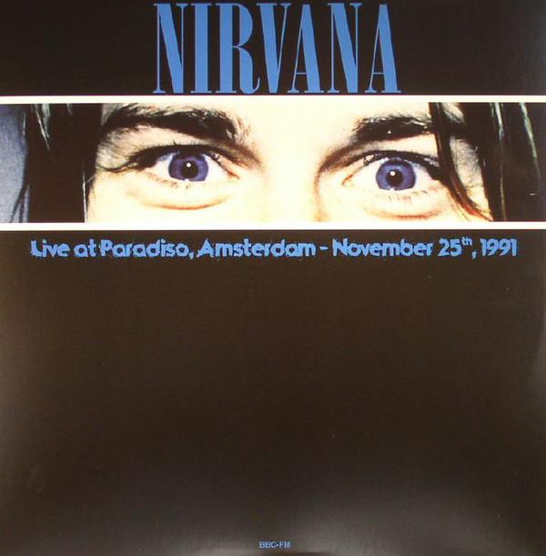 Nirvana - Live At Paradiso, Amsterdam - November 25th, 1991 LP - Bootleg