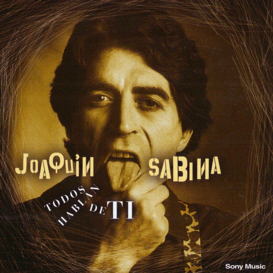 Joaquín Sabina - Todos Hablan de Ti CD