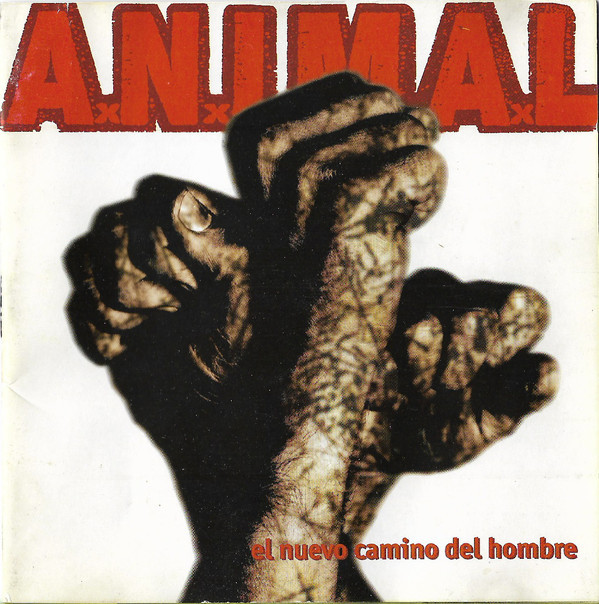 A.N.I.M.A.L. – El Nuevo Camino Del Hombre LP
