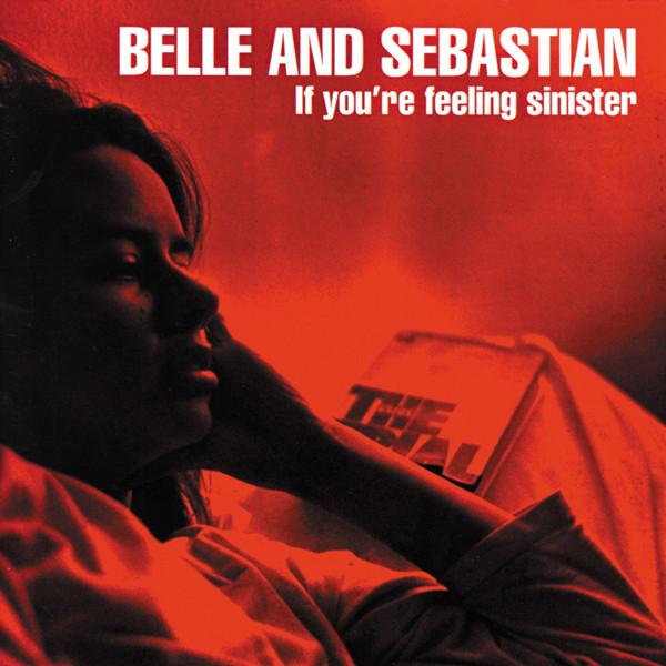 Belle And Sebastian* – If You're Feeling Sinister LP