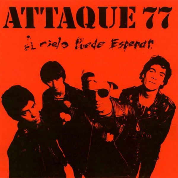 Attaque 77 – El Cielo Puede Esperar LP