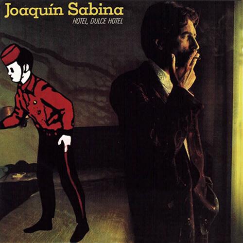Joaquín Sabina - Hotel, Dulce Hotel LP