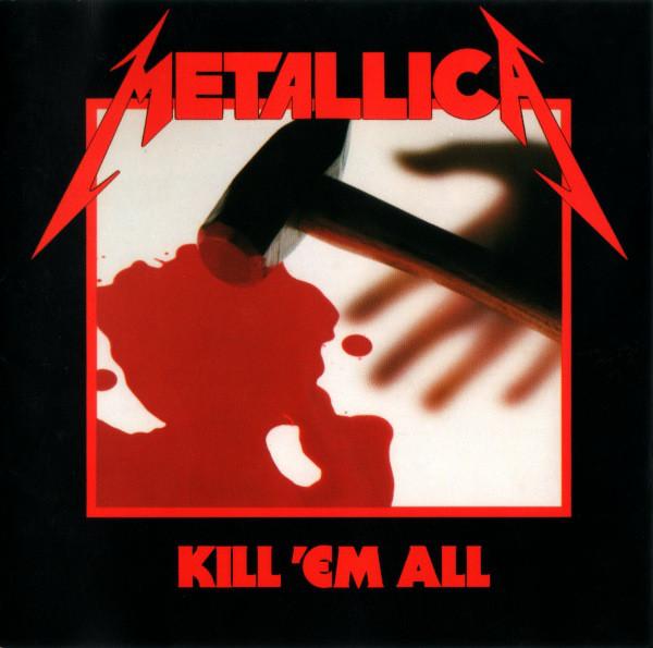 Metallica - Kill 'Em All CD