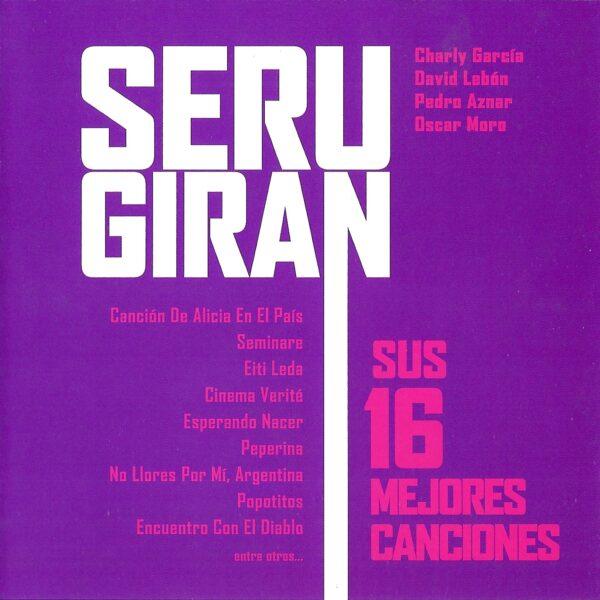 Seru Giran - Sus 16 Mejores Canciones CD