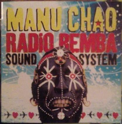 Manu Chao – Radio Bemba Sound System CD