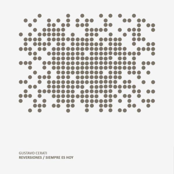 Gustavo Cerati - Reversiones / Siempre Es Hoy LP