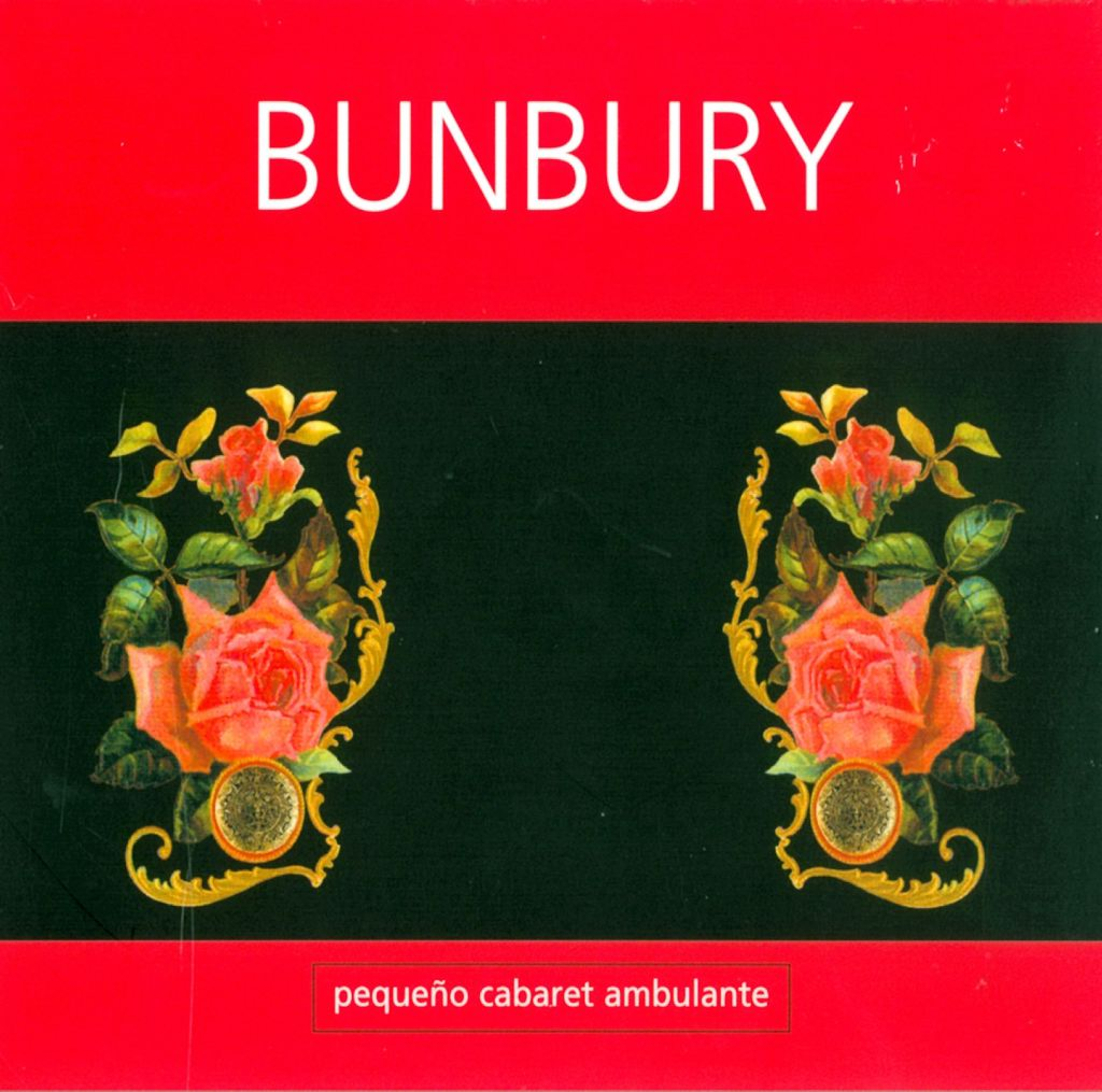 Bunbury - Pequeño Cabaret Ambulante CD