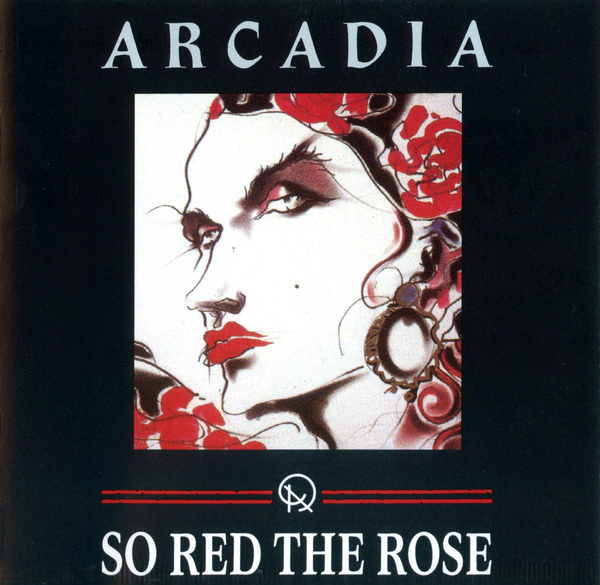Arcadia - So Red The Rose CD
