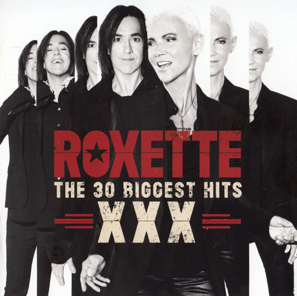 Roxette - XXX (The 30 Biggest Hits) 2CDs