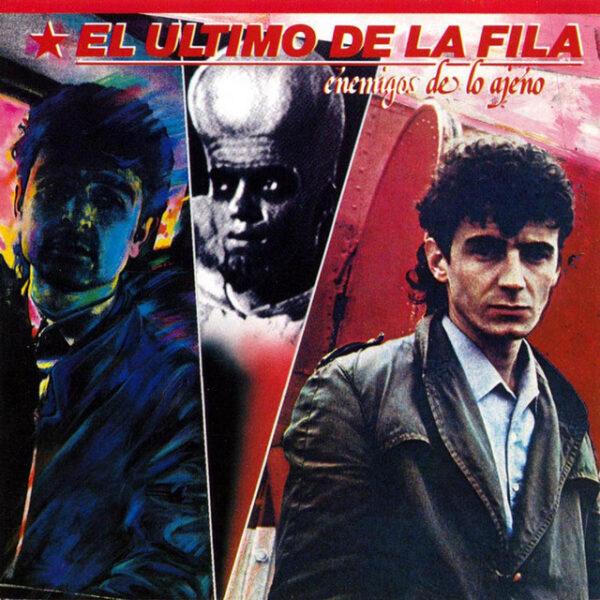 El Último De La Fila - Enemigos De Lo Ajeno CD