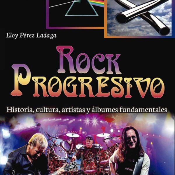 Rock Progresivo, Eloy Pérez Ladaga LIBRO