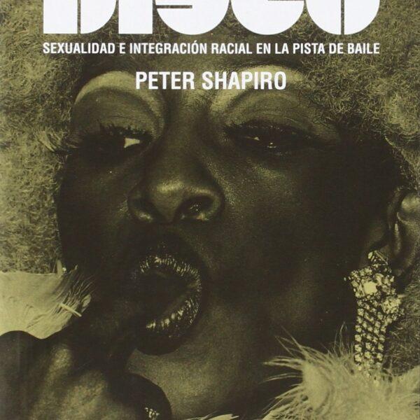 La Historia Secreta del Disco, Peter Shapiro LIBRO