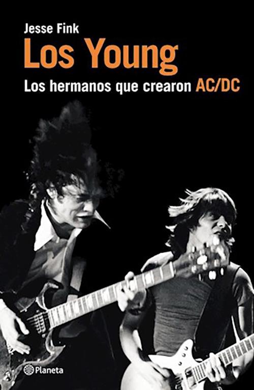 Los Young: Los Hermanos que Crearon AC/DC, Jesse Fink LIBRO