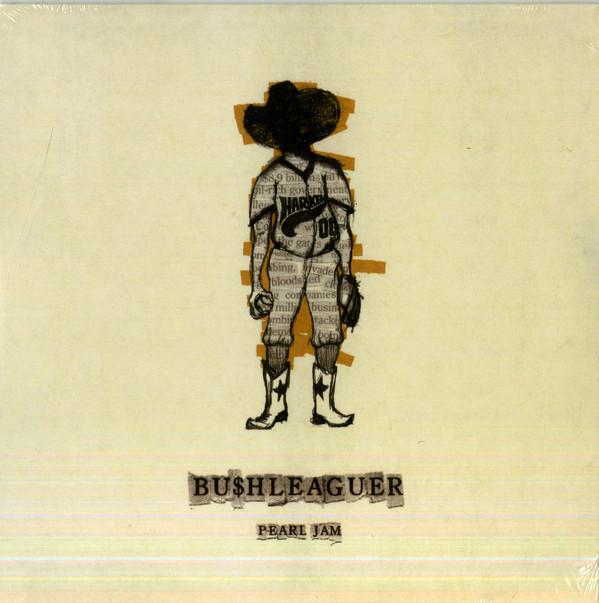 """Pearl Jam - Bu$hleaguer SINGLE 7"""""""
