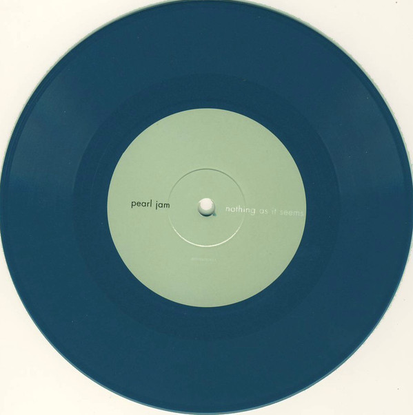 """Pearl Jam - Nothing As It Seems SINGLE 7"""" Turquoise"""