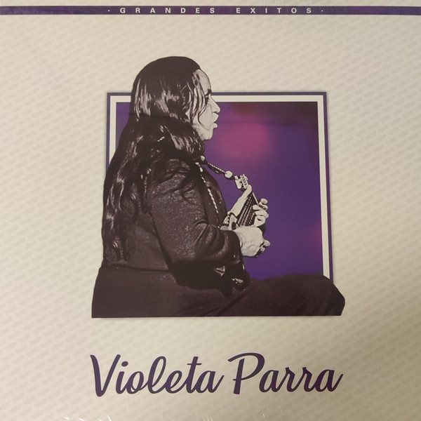 Violeta Parra - Grandes Exitos LP